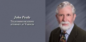 Pestle's cell tower expertise builds impressive national practice for Varnum